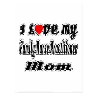 I Love My Family Nurse Practitioner Mom Postcard