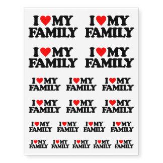 I LOVE MY FAMILY TEMPORARY TATTOOS