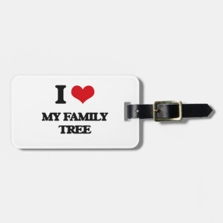 I Love My Family Tree Bag Tag