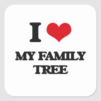 I Love My Family Tree Square Sticker