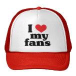 I Love My Fans Trucker Hats