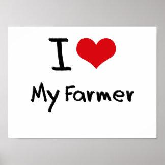 I Love My Farmer Poster