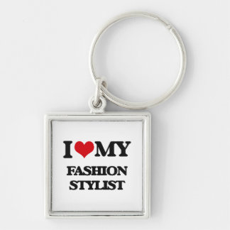 I love my Fashion Stylist Keychain