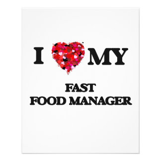 """I love my Fast Food Manager 4.5"""" X 5.6"""" Flyer"""