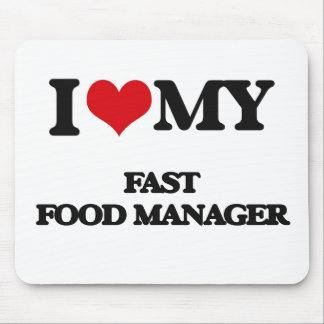 I love my Fast Food Manager Mousepads