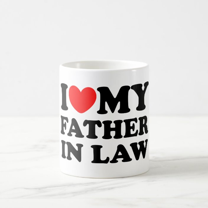 I Love My Father In Law Coffee Mug Zazzle Com