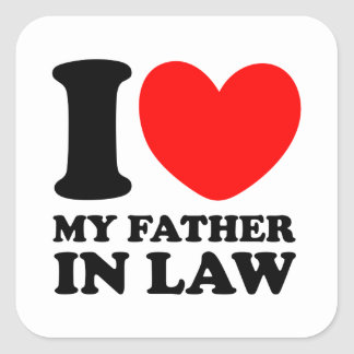 I Love My Father In Law Square Sticker