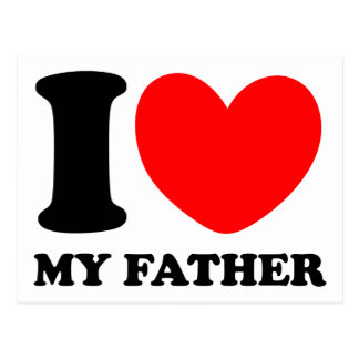 I Love My Father Postcard
