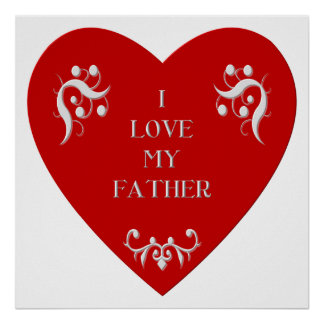 I love my father poster