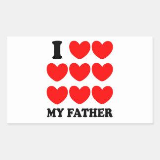 I Love My Father Rectangular Sticker