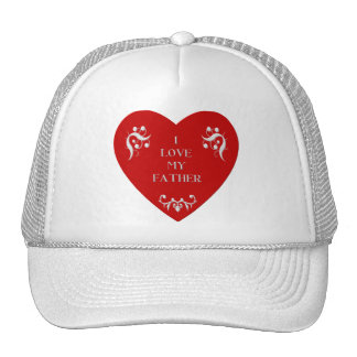 I love my father trucker hat