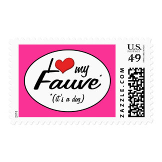 I Love My Fauve (It's a Dog) Postage Stamp