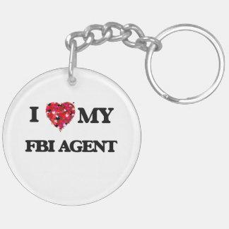 I love my Fbi Agent Double-Sided Round Acrylic Keychain
