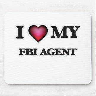 I love my Fbi Agent Mouse Pad