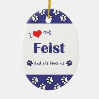 I Love My Feist (Female Dog) Ceramic Ornament
