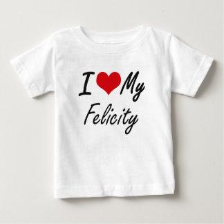 I love my Felicity T Shirts