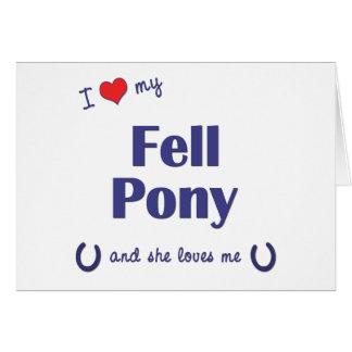 I Love My Fell Pony (Female Pony) Card