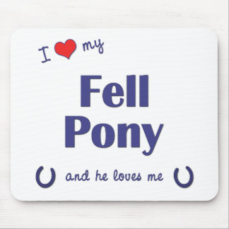I Love My Fell Pony (Male Pony) Mouse Pad