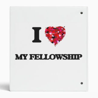 I Love My Fellowship 3 Ring Binders