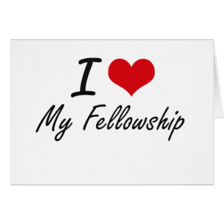 I Love My Fellowship Stationery Note Card
