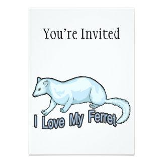 I Love My Ferret 5x7 Paper Invitation Card