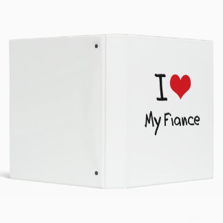 I Love My Fiance 3 Ring Binders