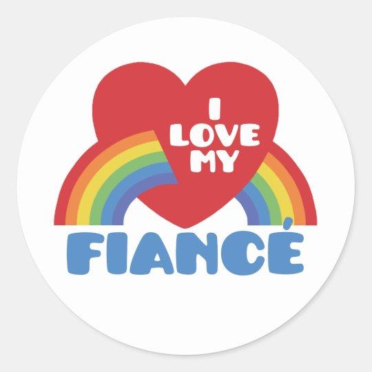 I Love My Fiance Classic Round Sticker