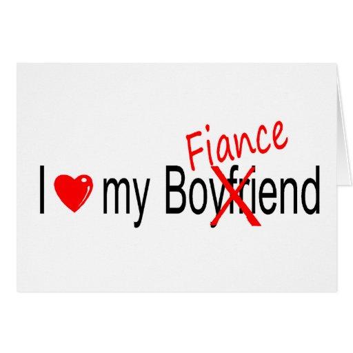 I Love My Fiance Greeting Card