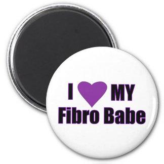 I love my Fibro Babe 2 Inch Round Magnet