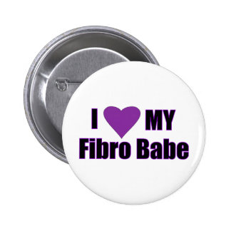 I love my Fibro Babe Button