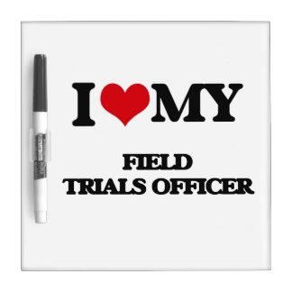 I love my Field Trials Officer Dry Erase White Board