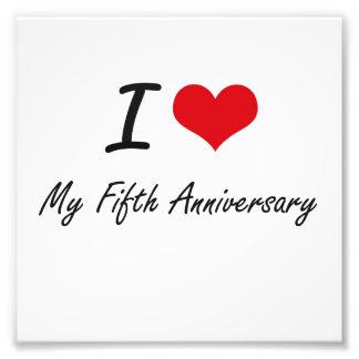 I Love My Fifth Anniversary Photo Print