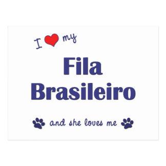I Love My Fila Brasileiro (Female Dog) Postcard
