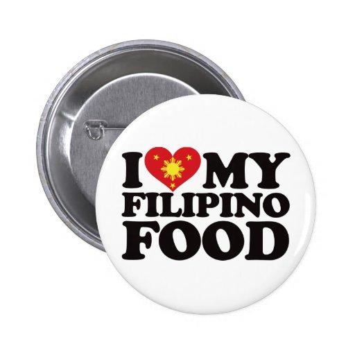 I Love My Filipino Food 2 Inch Round Button