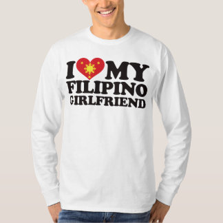 I Love My Filipino Girlfriend T-Shirt