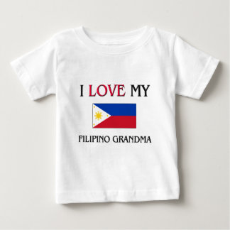 I Love My Filipino Grandma Baby T-Shirt