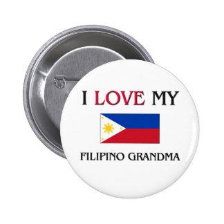 I Love My Filipino Grandma Pins