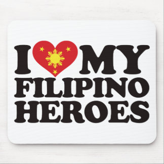 I Love My Filipino Heroes Mouse Pad