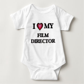 I love my Film Director Baby Bodysuit