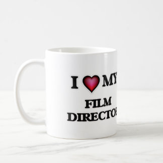 I love my Film Director Coffee Mug