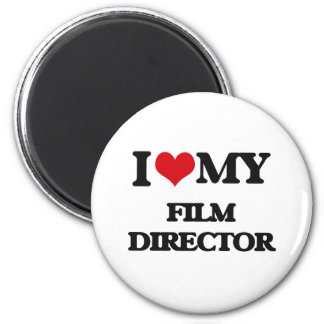 I love my Film Director Magnets