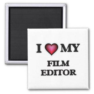 I love my Film Editor Magnet