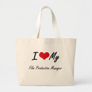 I love my Film Production Manager Jumbo Tote Bag