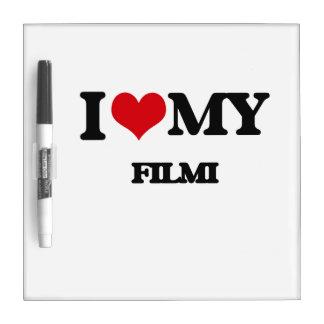 I Love My FILMI Dry Erase Whiteboard