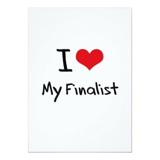 I Love My Finalist 5x7 Paper Invitation Card
