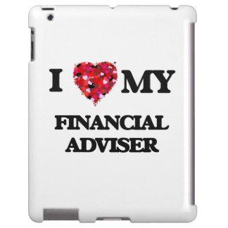 I love my Financial Adviser