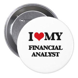 I love my Financial Analyst Pinback Button