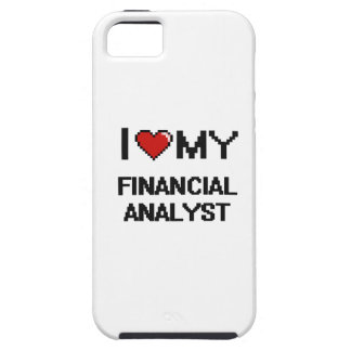 I love my Financial Analyst iPhone 5 Cover