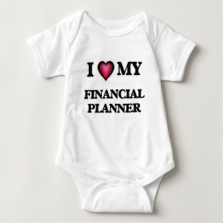 I love my Financial Planner Baby Bodysuit