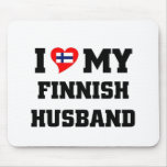 I love my finnish husband mouse pad